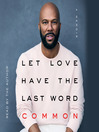 Let Love Have the Last Word [EAUDIOBOOK]